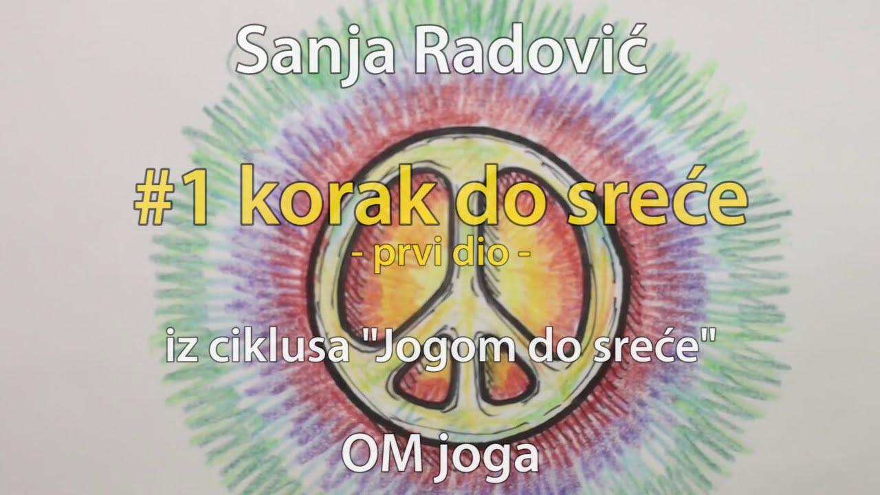 Sanja Radović: #1 korak do sreće (1/2) - Nenasilje (ahimsa)