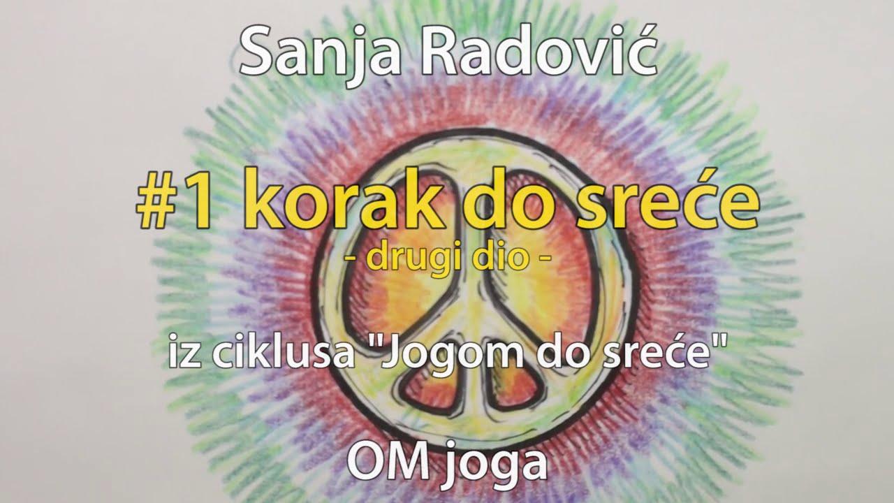 Sanja Radović: #1 korak do sreće (2/2) - Nenasilje (ahimsa)