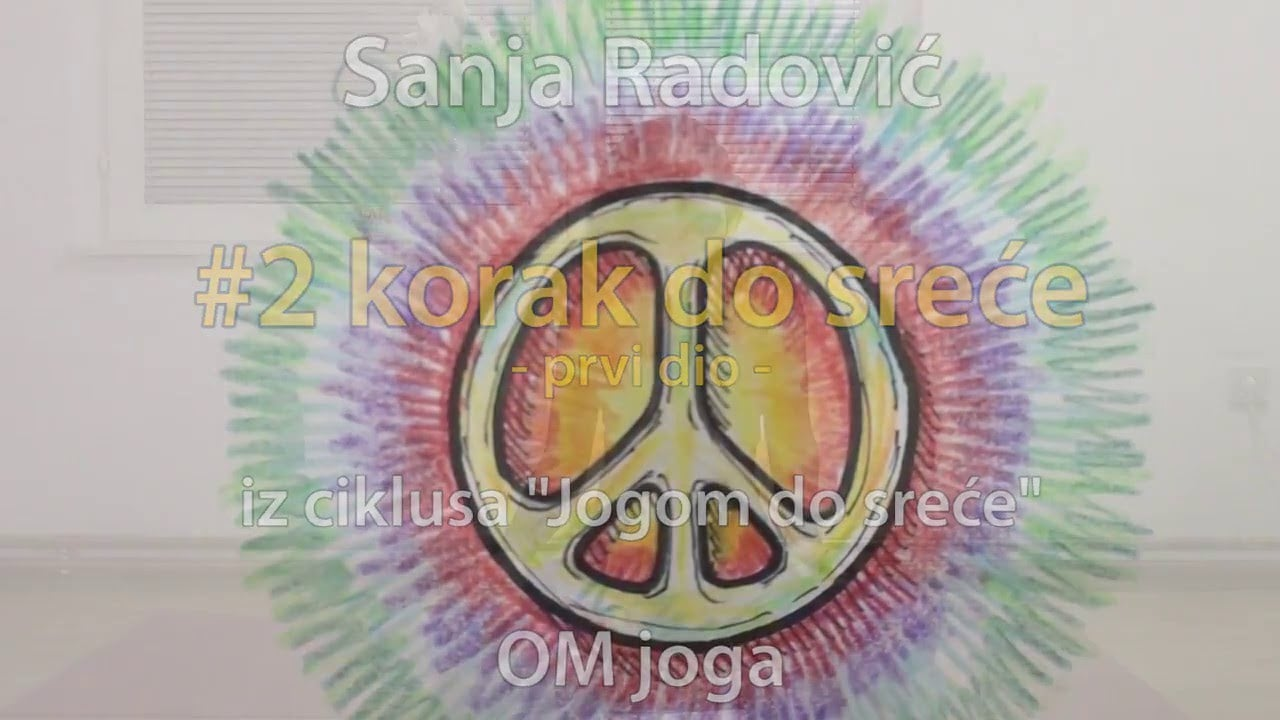 Sanja Radović: #2 korak do sreće (1/2) - Istinitost (satya)