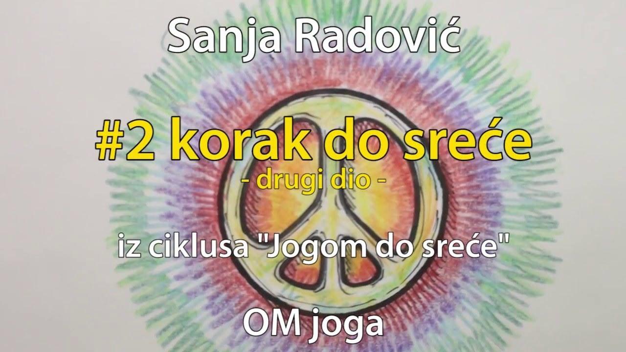 Sanja Radović: #2 korak do sreće (2/2) - Istinitost (satya)
