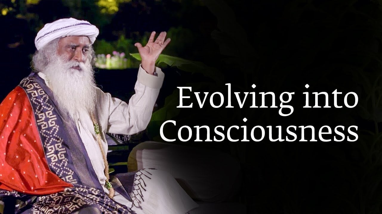 Evolucija svesti   Sadhguru