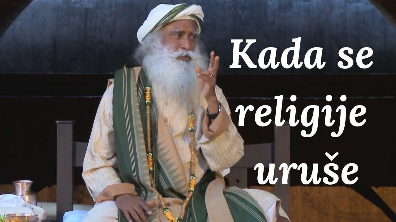 Kada se religije uruše | Sadhguru