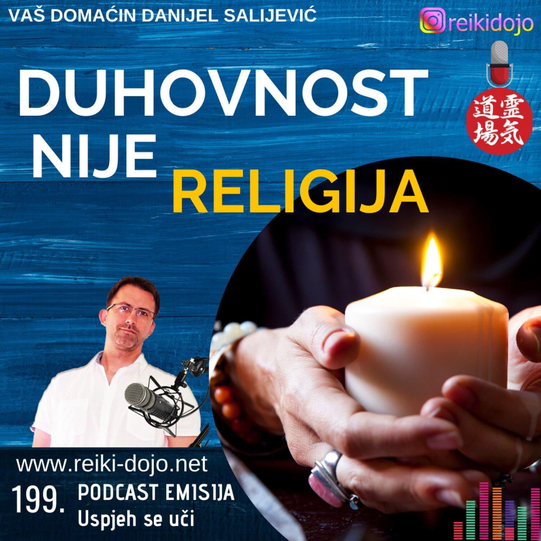 199: Duhovnost nije religija - 199