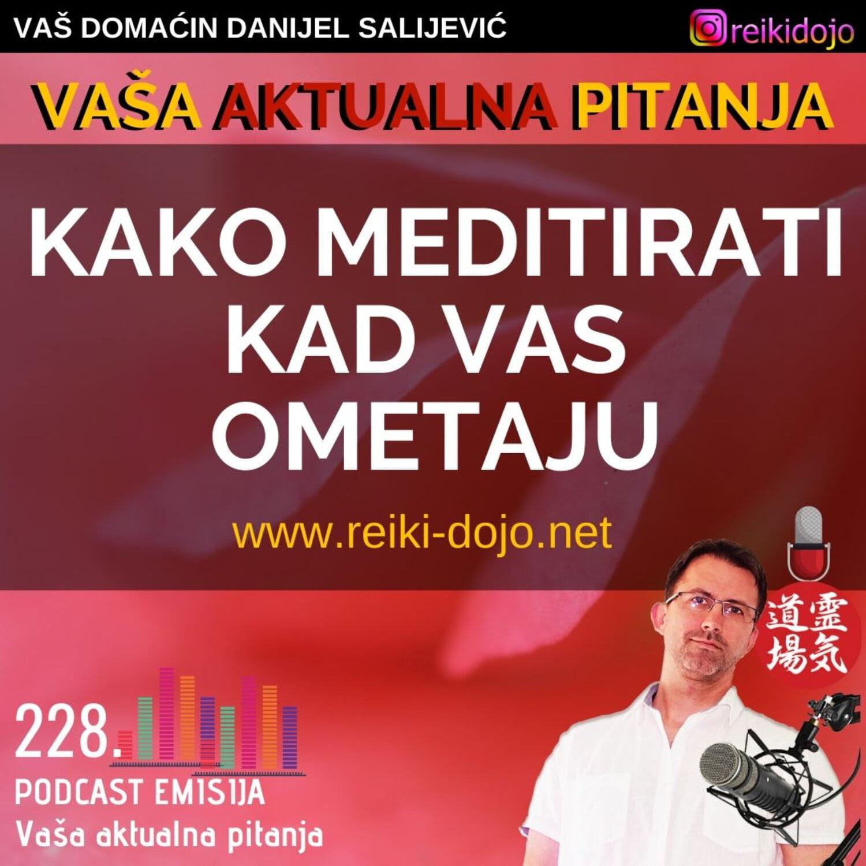 Kako meditirati ometani - Vap10- Ep228