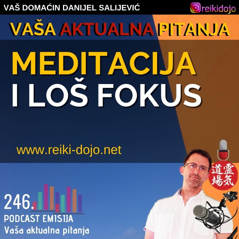 Meditacija i loš fokus - Vap18-Ep246