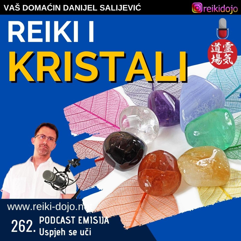 Reiki i kristali - ep262