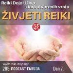 Živjeti reiki - Dan 7 - Dani otvorenih vrata 2020 ep 285