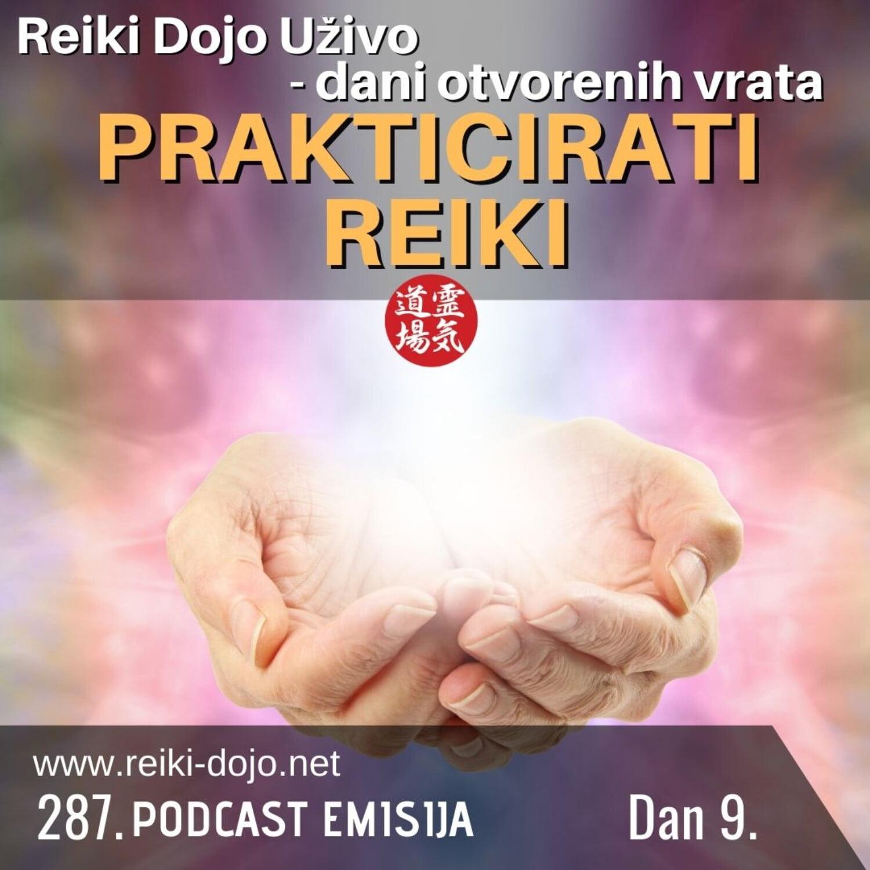 Prakticirati reiki - Dan 9 - Dani otvorenih vrata 2020 - ep287