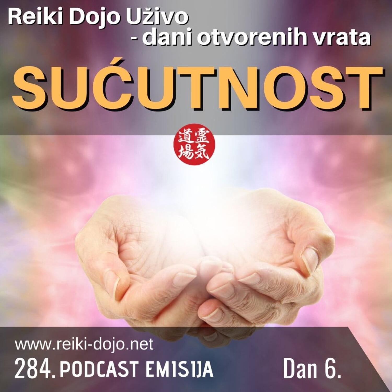 Sućutnost - Dan 6 - Dani otvorenih vrata 2020 ep 284