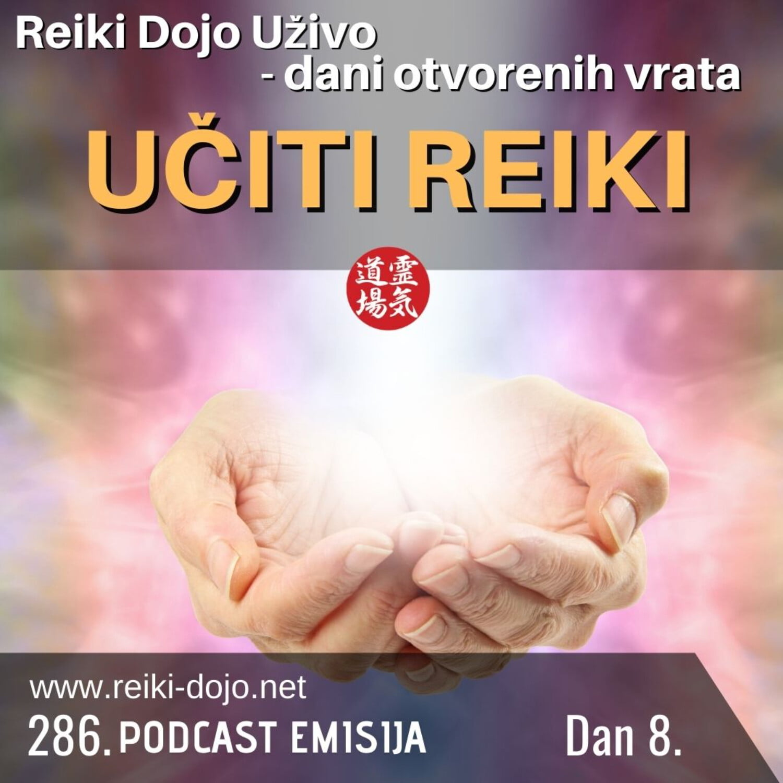 Učiti reiki - Dan 8 - Dani otvorenih vrata 2020 - ep286
