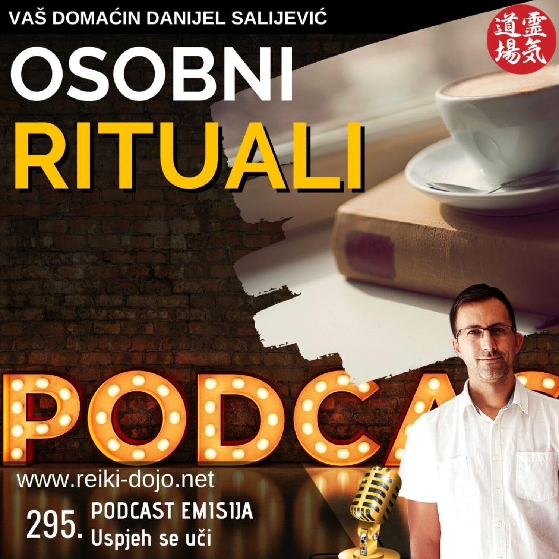 Osobni rituali - ep 295