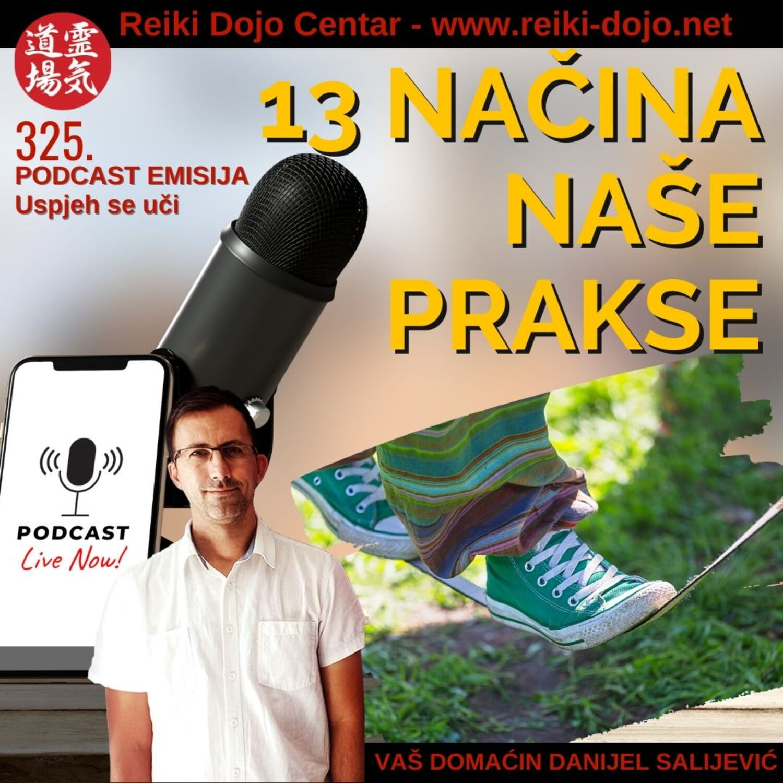 13 načina naše prakse - ep325