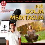 3 savjeta do još bolje meditacije - ep 320