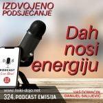 Dah nosi energiju - ep324 - Izdvojeno podsjećanje