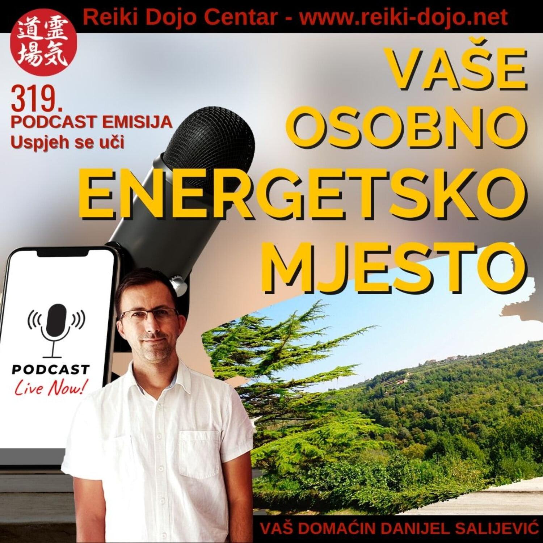 Vaše osobno energetsko mejsto - ep319