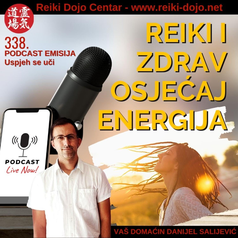 Reiki i zdrav osjećaj energija - Put uz reiki - ep338