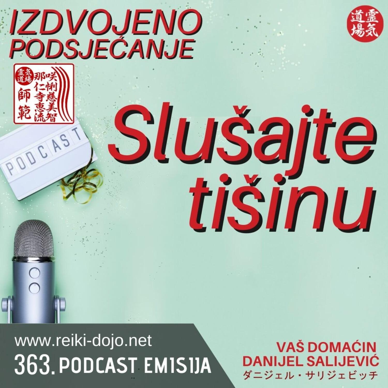 Slušajte tišinu - Izdvojeno podsjećanje - ep363