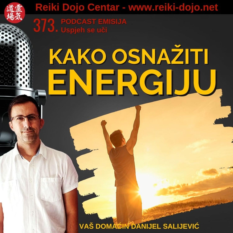 Kako osnažiti energiju - ep 373